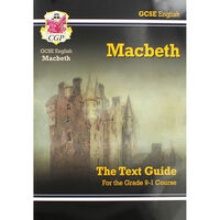 CGP GCSE English Macbeth: The Text Guide