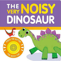 The Very Noisy Dinosaur Sound Book