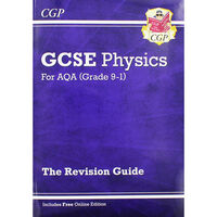 GCSE Physics: The Revision Guide