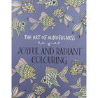 The Art of Mindfulness: Joyful and Radiant Colouring image number 1