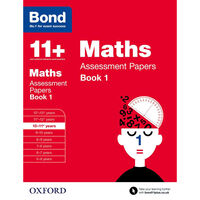 Bond 11+ Maths Assessment Papers