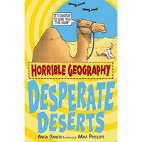 Horrible Geography: Desperate Deserts