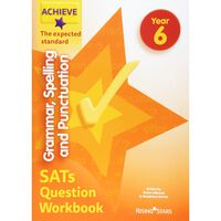 Achieve Grammar, Spelling and Punctuation SATs Question Workbook: Year 6