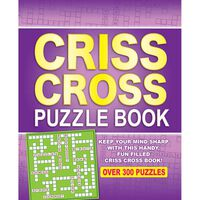 Criss Cross Puzzle Book: Over 300 Puzzles