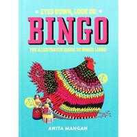 Bingo: The Illustrated Guide To Bingo Lingo