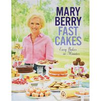 Mary Berry: Fast Cakes