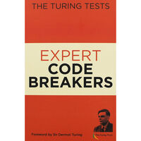Expert Codebreakers: The Turing Tests