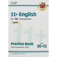 CGP 11+ English: Practice Book with Assessment Tests