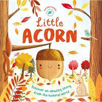 Nature Stories: Little Acorn