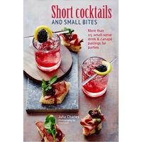 Short Cocktails & Small Bites
