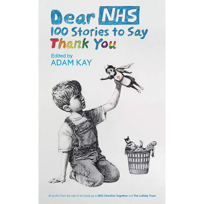 Dear NHS: 100 Stories to Say Thank You image number 1
