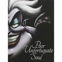 Disney Little Mermaid: Poor Unfortunate Soul