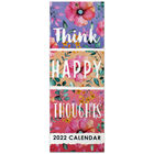 Think Happy Thoughts 2022 Slim Calendar image number 1