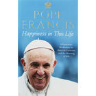Pope Francis: Happiness in This Life image number 1