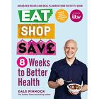 Eat Shop Save: 8 Weeks to Better Health image number 1
