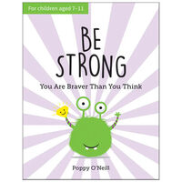Be Strong: You Are Braver Than You Think
