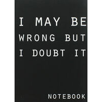 A5 Flexibound I May Be Wrong Notebook