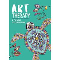 Art Therapy: A Calming Colouring Book