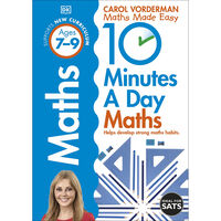 10 Minutes A Day: Maths Ages 7-9
