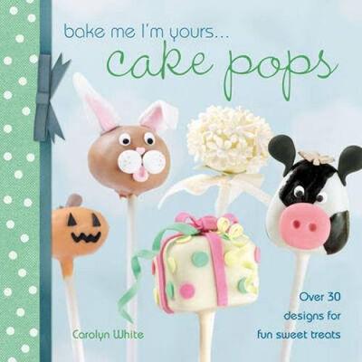 Bake Me I'm Yours: Cake Pops image number 1