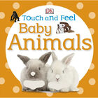 Touch and Feel Baby Animals image number 1