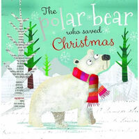 The Polar Bear Who Saved Christmas