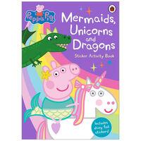 Peppa Pig Mermaids Unicorns and Dragons Activity Book