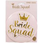 Bride Squad Jumbo Badge image number 1