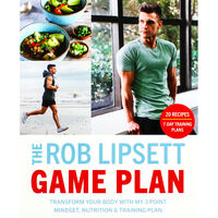 The Rob Lipsett Game Plan