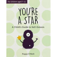 You're A Star: A Child's Guide to Self Esteem