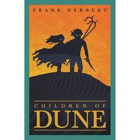Children of Dune: Dune Book 3