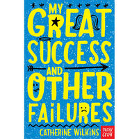 My Great Success and Other Failures