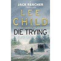 Die Trying: Jack Reacher Book 2