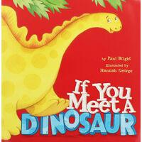 If You Meet A Dinosaur