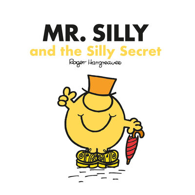 Mr Men: Mr Silly and the Silly Secret image number 1