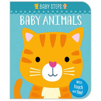 Baby Steps: Baby Animals Touch and Feel