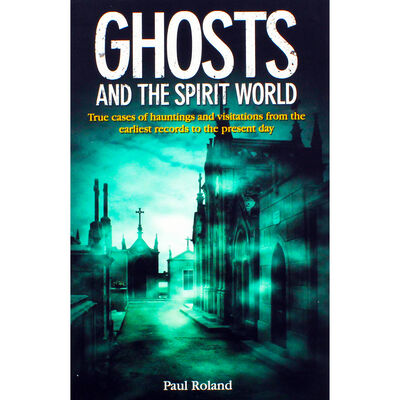 Ghosts And The Spirit World image number 1