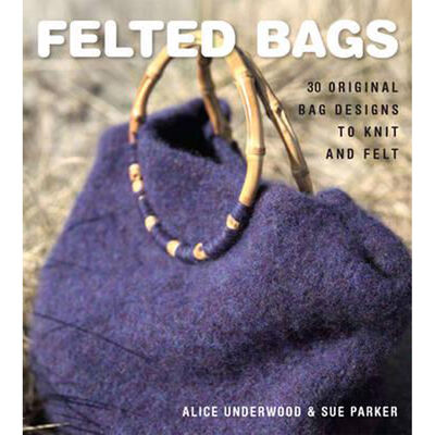 Felted Bags: 30 Original Bag Designs to Knit and Felt image number 1