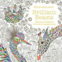 Millie Marotta's Brilliant Beasts Colouring Book