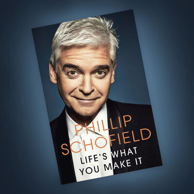 Phillip Schofield: Life's What You Make It image number 2