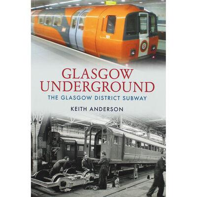 Glasgow Underground: The Glasgow District Subway image number 1