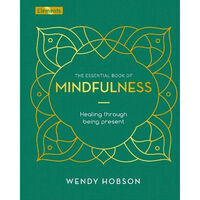The Essential Book of Mindfulness