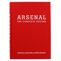Arsenal: The Complete Record Special Limited Edition