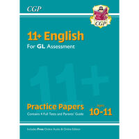 11+ GL English Practice Papers: Ages 10-11