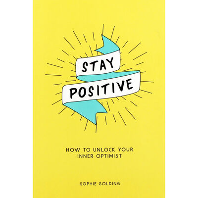 Stay Positive image number 1