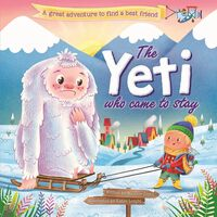 The Yeti Who Came to Stay
