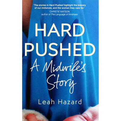 Hard Pushed: A Midwife's Story image number 1