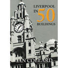 Liverpool in 50 Buildings image number 1