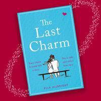 The Last Charm