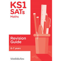 KS1 SATs Maths Revision Guide: Ages 6-7